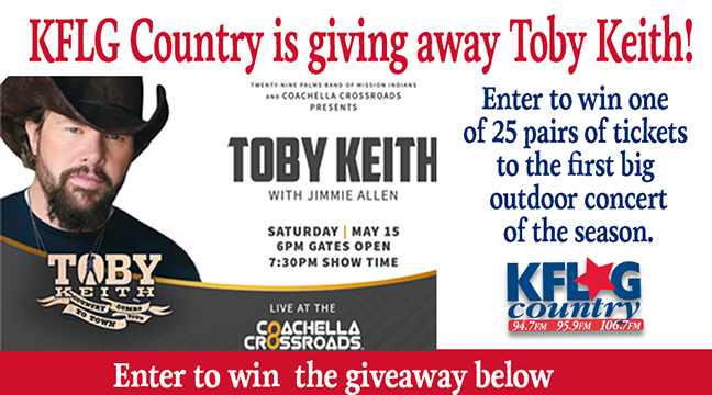 Enter to win the online KFLG Country Toby Keith Concert Giveaway
